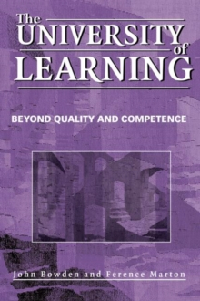 The University of Learning : Beyond Quality and Competence, Paperback / softback Book