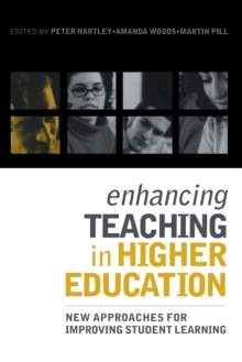 Enhancing Teaching in Higher Education : New Approaches to Improving Student Learning, Paperback / softback Book