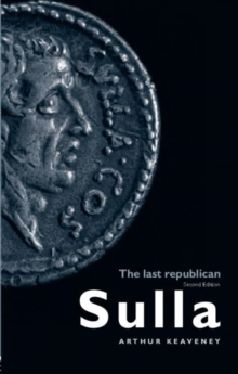 Sulla : The Last Republican, Paperback Book