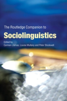 The Routledge Companion to Sociolinguistics, Paperback / softback Book