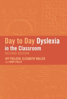 Day to Day Dyslexia in the Classroom, Paperback Book
