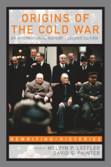The Origins of the Cold War : An International History, Paperback Book