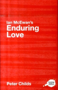 Ian McEwan's Enduring Love : A Routledge Study Guide, Paperback / softback Book