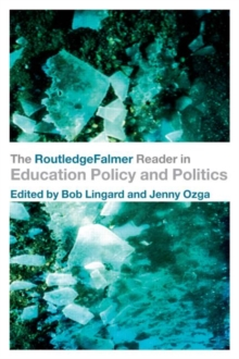 The RoutledgeFalmer Reader in Education Policy and Politics, Paperback Book