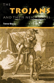 The Trojans & Their Neighbours, Paperback Book