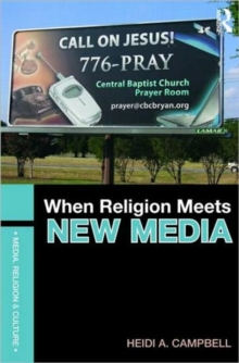 When Religion Meets New Media, Paperback / softback Book