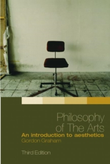 Philosophy of the Arts : An Introduction to Aesthetics, Paperback Book