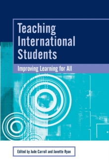 Teaching International Students : Improving Learning for All, Paperback Book
