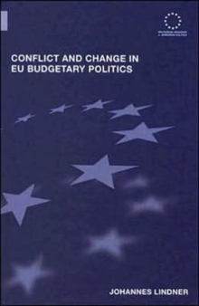 Conflict and Change in EU Budgetary Politics, Hardback Book