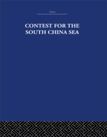 Contest for the South China Sea, Hardback Book