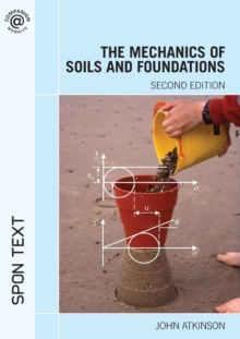 The Mechanics of Soils and Foundations, Paperback Book