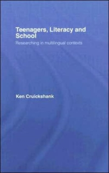 Teenagers, Literacy and School : Researching in Multilingual Contexts, Hardback Book