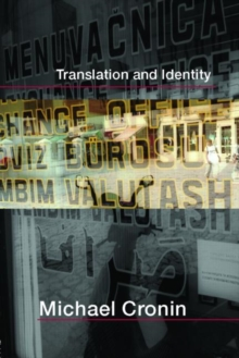 Translation and Identity, Paperback / softback Book