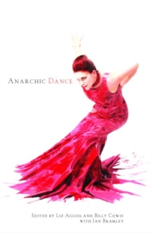Anarchic Dance, Paperback / softback Book