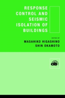 Response Control and Seismic Isolation of Buildings, Hardback Book