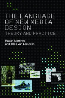 The Language of New Media Design : Theory and Practice, Paperback / softback Book