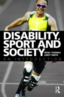 Disability, Sport and Society : An Introduction, Paperback / softback Book