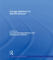 Fringe Nations in World Soccer, Hardback Book