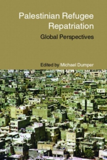 Palestinian Refugee Repatriation : Global Perspectives, Paperback / softback Book
