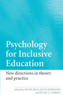 Psychology for Inclusive Education : New Directions in Theory and Practice, Paperback Book