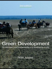 Green Development : Environment and Sustainability in a Developing World, Paperback Book