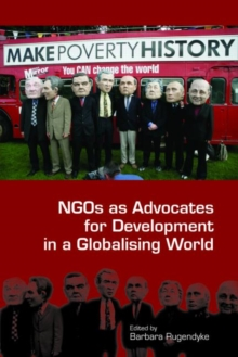 NGOs as Advocates for Development in a Globalising World, Paperback / softback Book