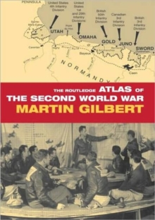The Routledge Atlas of the Second World War, Hardback Book