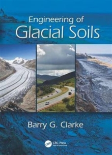 Engineering of Glacial Deposits, Hardback Book