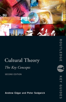 Cultural Theory : The Key Concepts, Paperback Book