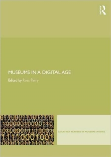 Museums in a Digital Age, Paperback Book