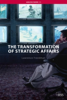 The Transformation of Strategic Affairs, Paperback / softback Book
