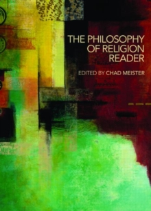 The Philosophy of Religion Reader, Paperback Book