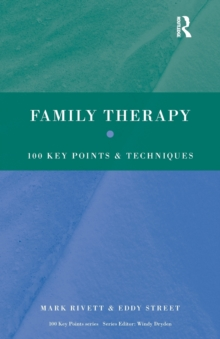 Family Therapy : 100 Key Points and Techniques, Paperback Book