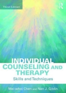 Individual Counseling and Therapy : Skills and Techniques, Paperback / softback Book