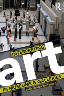 Interpreting Art in Museums and Galleries, Paperback Book