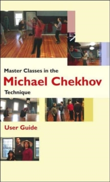 Master Classes in the Michael Chekhov Technique, DVD-ROM Book