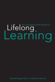 The Concepts and Practices of Lifelong Learning, Paperback / softback Book