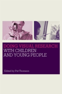 Doing Visual Research with Children and Young People, Paperback / softback Book