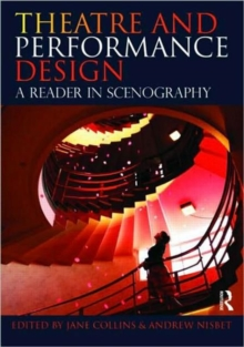 Theatre and Performance Design : A Reader in Scenography, Paperback Book