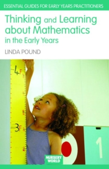 Thinking and Learning About Mathematics in the Early Years, Paperback / softback Book