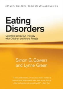 Eating Disorders : Cognitive Behaviour Therapy with Children and Young People, Paperback / softback Book