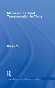 Media and Cultural Transformation in China, Hardback Book