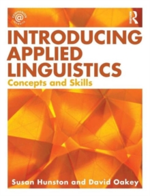 Introducing Applied Linguistics : Concepts and Skills, Paperback / softback Book