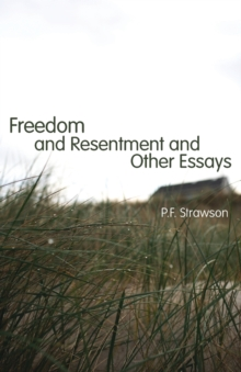 Freedom and Resentment and Other Essays, Paperback / softback Book