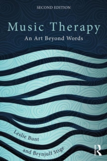 Music Therapy : An art beyond words, Paperback / softback Book