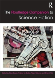 The Routledge Companion to Science Fiction, Paperback / softback Book