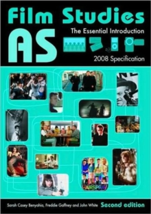 AS Film Studies : The Essential Introduction, Paperback Book