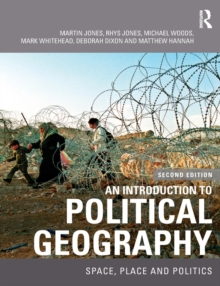 An Introduction to Political Geography : Space, Place and Politics, Paperback Book