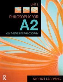 Philosophy for A2 : Key Themes in Philosophy, 2008 AQA Syllabus Unit 3, Paperback Book