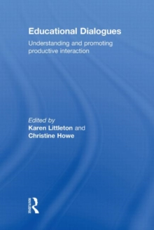 Educational Dialogues : Understanding and Promoting Productive interaction, Hardback Book